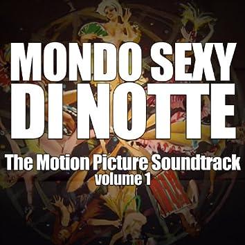 Mondo Sexy Di Notte: The Motion Picture Soundtrack, Vol. 1