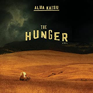 The Hunger                   By:                                                                                                                                 Alma Katsu                               Narrated by:                                                                                                                                 Kirsten Potter                      Length: 10 hrs and 34 mins     438 ratings     Overall 3.9