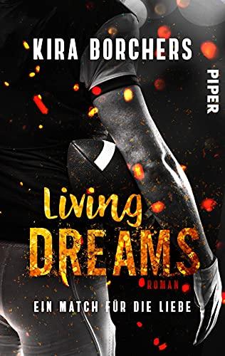 Living Dreams (Read! Sport! Love!): Ein Match für die Liebe | College-Romance mit einem heißen Football-Spieler