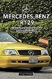 MERCEDES-BENZ R129: REGISTRO DE RESTAURACIÓN Y MANTENIMIENTO (Ediciones en español)
