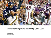 Minnesota Vikings 1975: A Game-by-Game Guide