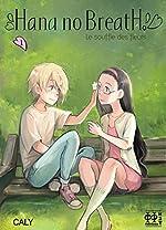 Hana no Breath T01 - Le souffle des fleurs de Caly