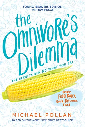 Compare Textbook Prices for The Omnivore's Dilemma: Young Readers Edition Illustrated Edition ISBN 9781101993835 by Pollan, Michael