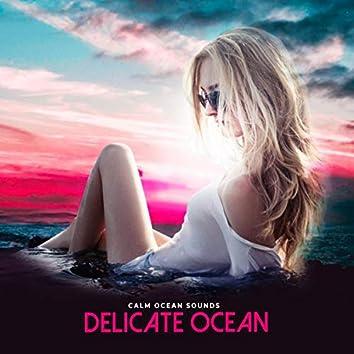 Delicate Ocean
