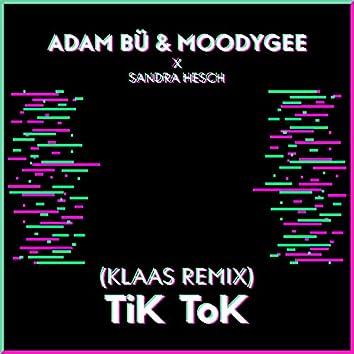 Tik Tok (Klaas Remix)