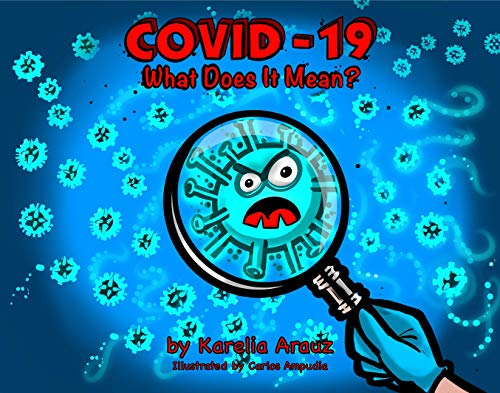 COVID-19 What Does It Mean?: A Children's Rhyming Book About The Coronavirus (English Edition)