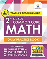 2nd Grade Common Core Math: Daily Practice Workbook - Part I: Multiple Choice 1000+ Practice Questions and Video Explanations Argo Brothers: Daily Practice Workbook 1000+ Practice Questions and Video Explanations Argo Brothers