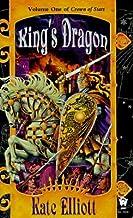 King's Dragon [CROWN OF STARS V01 KINGS DRAGO] [Mass Market Paperback]