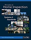 Dearborn Principles of Home Inspection: Systems and Standards, 3rd Edition (Paperback)—Comprehensive Home...
