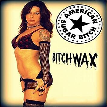 Bitchwax