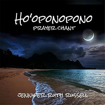 Ho'oponopono Prayer Chant