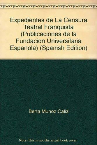 Obras censuradas de Fernando arrabal, Luis riaza, Francisco xueva