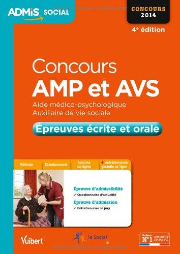 Concours AMP et AVS - Epreuves écrite et orale - Admis - Concours 2014