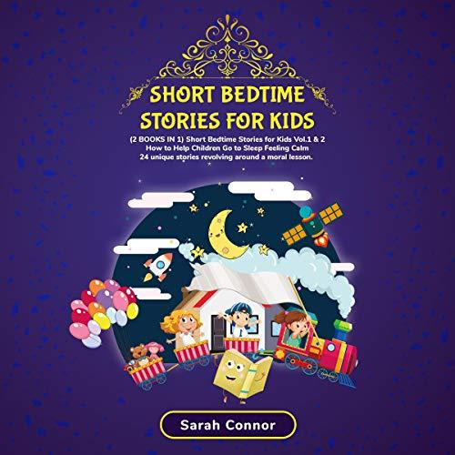 『Short Bedtime Stories for Kids: (2 Books in 1)』のカバーアート