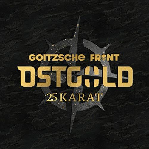 Goitzsche Front: Ostgold-25 Karat (Digipak) (Audio CD)