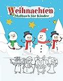 Weihnachten Malbuch Für Kinder: Weihnachtsmalbuch Zum Ausmalen Für Mädchen Und Jungen .Das große...