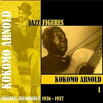 Jazz Figures / Kokomo Arnold, Volume 1 (1936-1937)