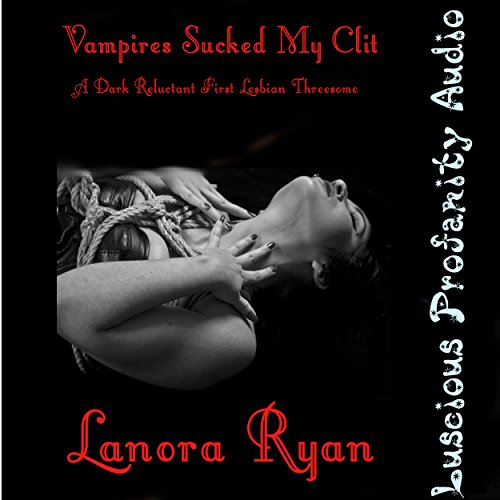 Vampires Sucked My Clit audiobook cover art