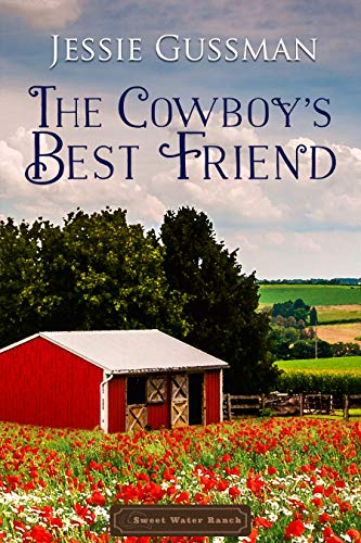 The Cowboy's Best Friend (Sweet Water Ranch Western Cowboy Romance Book 1) (English Edition)