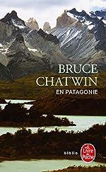 En Patagonie de Bruce Chatwin