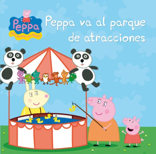 Peppa va al parque de atracciones (Un cuento de Peppa Pig)