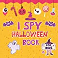 I Spy Halloween Book: for Kids Ages 2-5 A Fun Activity Learn the Alphabet from A to Z Guessing Game For Preschoolers & Toddlers Best Halloween Gift For Kids