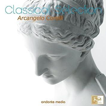 Classical Selection - Corelli: Concerti Grossi