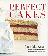 Best perfect cakes by nick malgieri Reviews