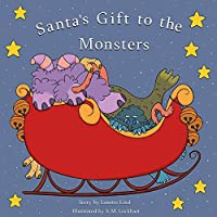 Santa's Gift to the Monsters