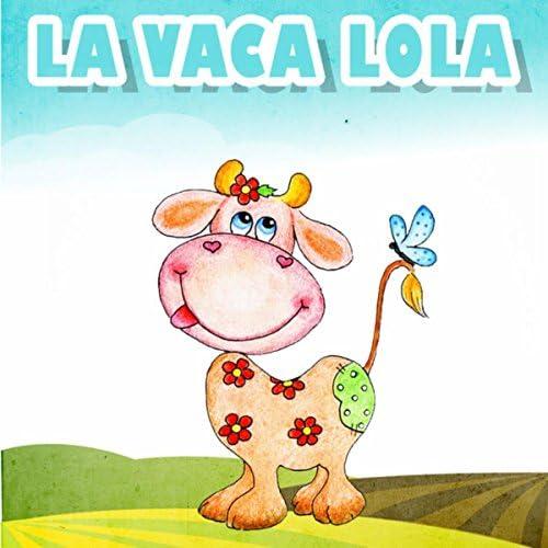 La Vaca Lola & La Vaca Lola La Vaca Lola