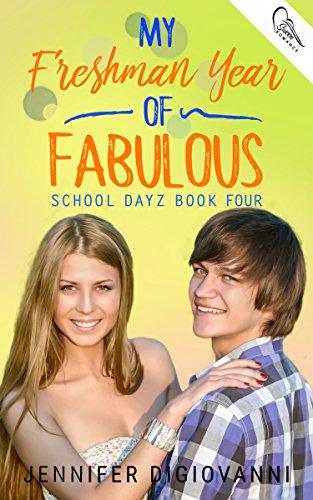 My Freshman Year of Fabulous (School Dayz Book 4) (English Edition)