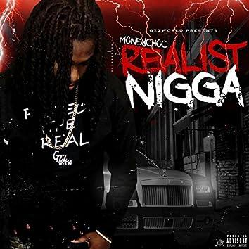 Realist Nigga