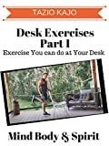 Desk Exercise Part 1 - Exercise You can Do at Your Desk