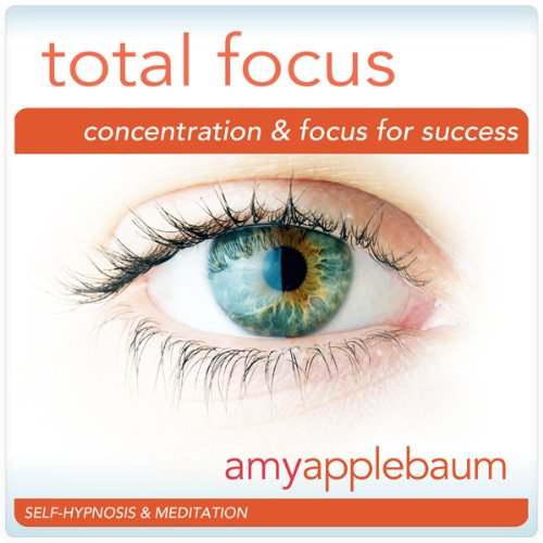 Total Focus (Self-Hypnosis & Meditation) audiobook cover art