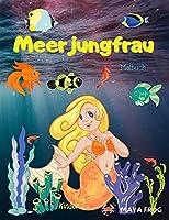 Meerjungfrau Malbuch: Meerjungfrau-Malbuch fuer Kinder, einzigartige Malvorlage, fuer Kinder von 3-6-8 Jahren