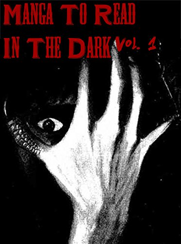Manga To Read In The Dark Vol. 1 (Best Manga) (English Edition)