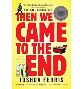 Paperback Then We Came to the End Book
