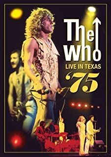 The Who: Live in Texas 75 by The Who