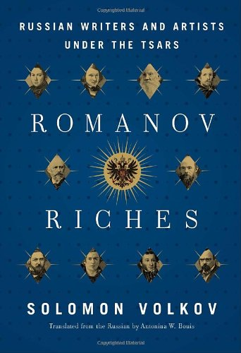 Image of Romanov Riches: Russian Writers and Artists Under the Tsars