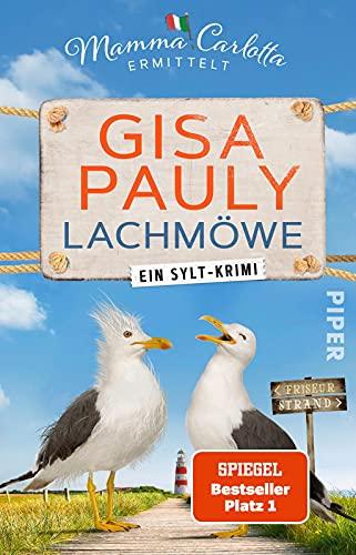 Lachmöwe (Mamma Carlotta 15): Ein Sylt-Krimi   Der SPIEGEL-Bestseller #1