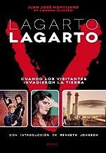 Lagarto Lagarto. Cuando Los Visitantes Invadieron La Tierra