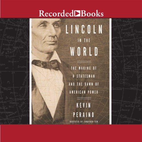 Lincoln in the World audiobook cover art