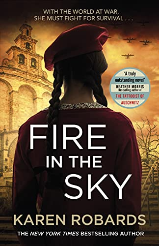 Fire in the Sky: a gripping WWII historical fiction thriller that will take your breath away for 2022 (English Edition)