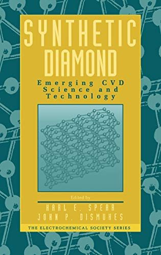 Synthetic Diamond: Emerging CVD Science and Technology (Electrochemical Society Series)