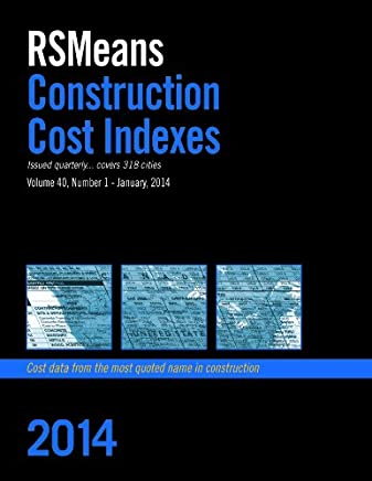 RSMeans Construction Cost Indexes January 2014: 40