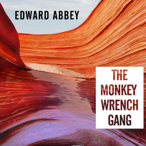 The Monkey Wrench Gang audiobook cover art