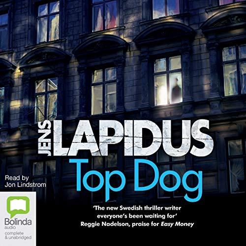 Top Dog     Dark Stockholm, Book 2              By:                                                                                                                                 Jens Lapidus                               Narrated by:                                                                                                                                 Jon Lindstrom                      Length: 18 hrs and 21 mins     Not rated yet     Overall 0.0