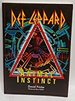 The Def Leppard Story: Animal Instinct 0946391556 Book Cover