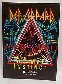 Paperback The Def Leppard Story: Animal Instinct Book