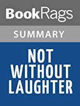 Summary & Study Guide Not Without Laughter by Langston Hughes
